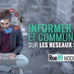 Informer et communiquer sur les réseaux sociaux Mooc Rue89