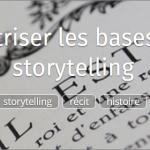 Maîtriser les bases du storytelling Mooc Ionisx